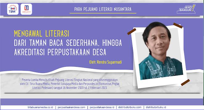 Mengawal Literasi dari Taman Baca Sederhana, hingga Akreditasi Perpustakaan Desa
