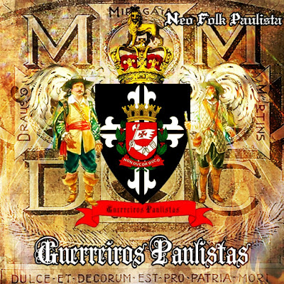 Guerreiros Paulistas - Neo Folk Paulista - Martial Industrial Conservative Music Dark Ambient MSPI