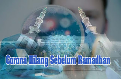 Aamiin...Corona Hilang Sebelum Ramadhan 2021