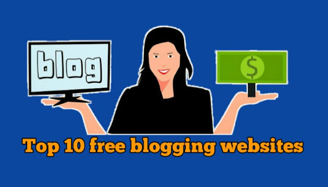 Top 10 free blogging websites
