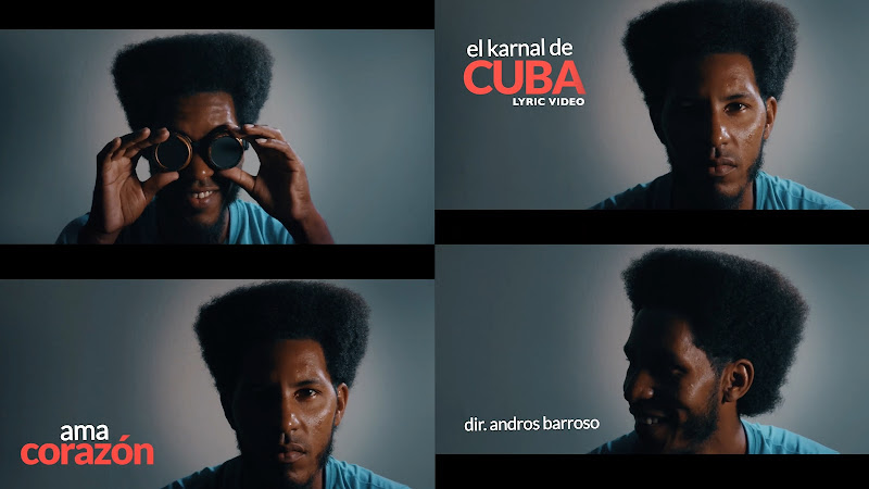 El Karnal de Cuba - ¨Ama Corazón¨ - Lyric Video - Director: Andros Barroso. Portal Del Vídeo Clip Cubano