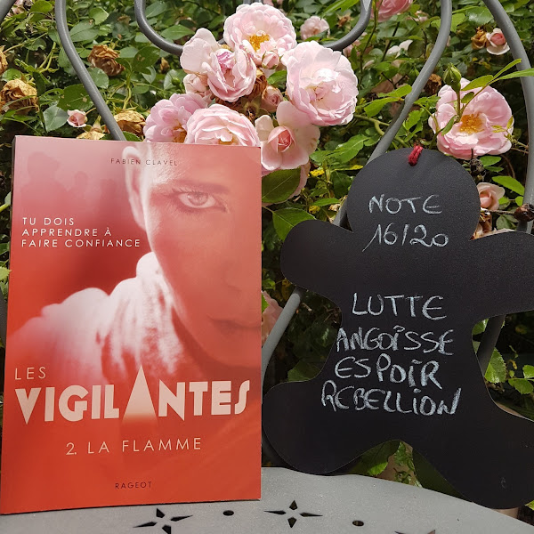 Les vigilantes, tome 2 : La flamme de Fabien Clavel