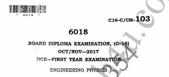 Diploma Previous Question Paper c16 103 Physics Oct/Nov 2017Diploma Previous Question Paper c16 103 Physics Oct/Nov 2017