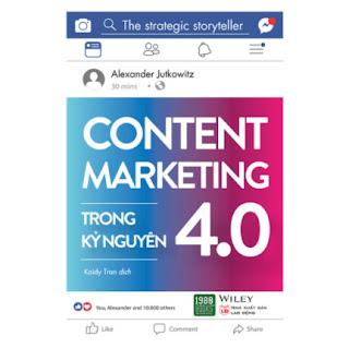 Content Marketing Trong Kỷ Nguyên 4.0 ebook PDF EPUB AWZ3 PRC MOBI