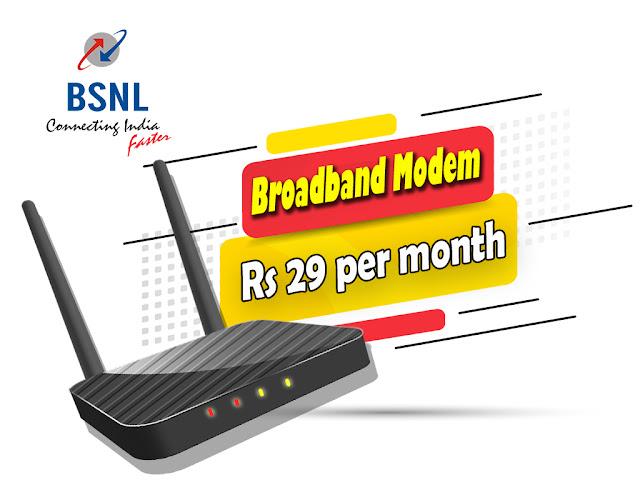BSNL offers ADSL Broadband modem at monthly rental of just Rs 29/- till 22nd September 2021