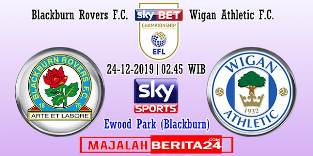 Prediksi Blackburn Rovers vs Wigan Athletic — 24 Desember 2019
