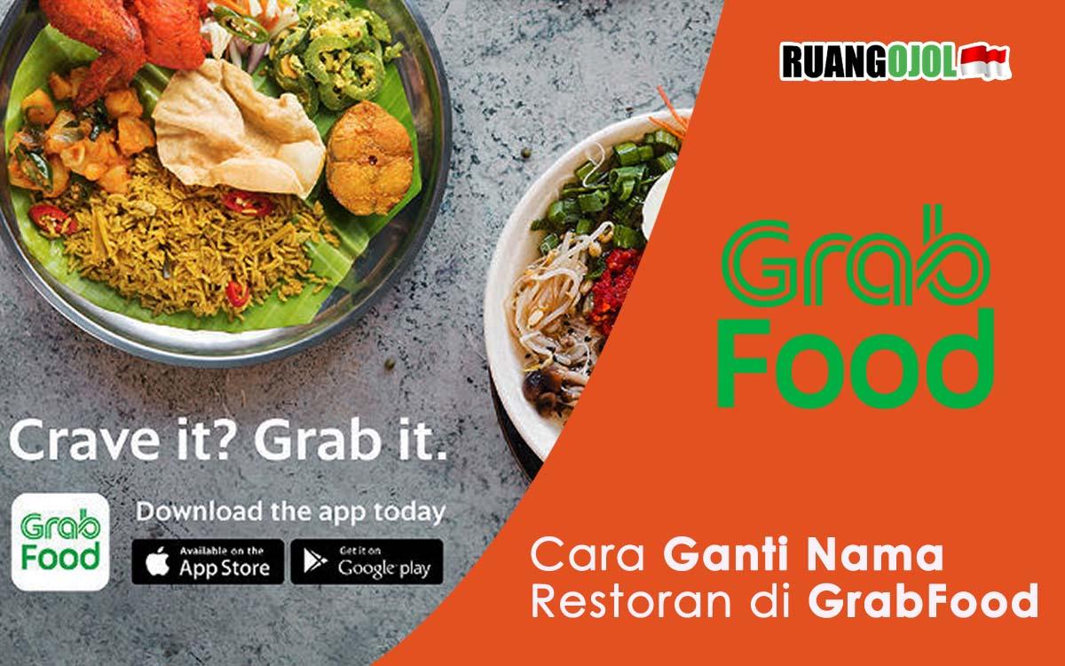Cara Mengganti Nama Restoran GrabFood Terbaru 2021