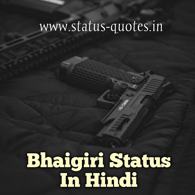Bhaigiri Status In Hindi | Dadagiri Status In Hindi