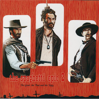 Colossus Projects -2007 - The Spaghetti Epic 2 - The Good, The Bad, & The Ugly