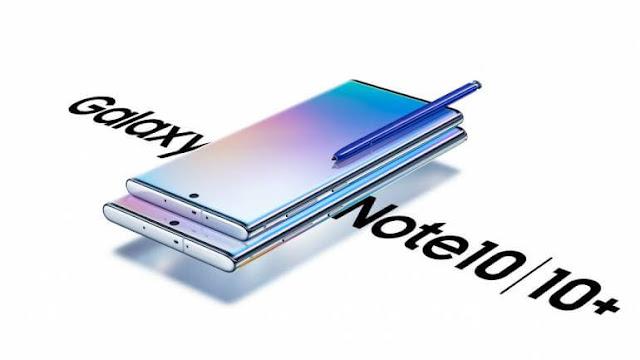 Samsung Galaxy Note 10 & Note 10 Plus