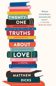 https://www.goodreads.com/book/show/43263472-twenty-one-truths-about-love?ac=1&from_search=true&qid=qLw9rxFKHF&rank=1