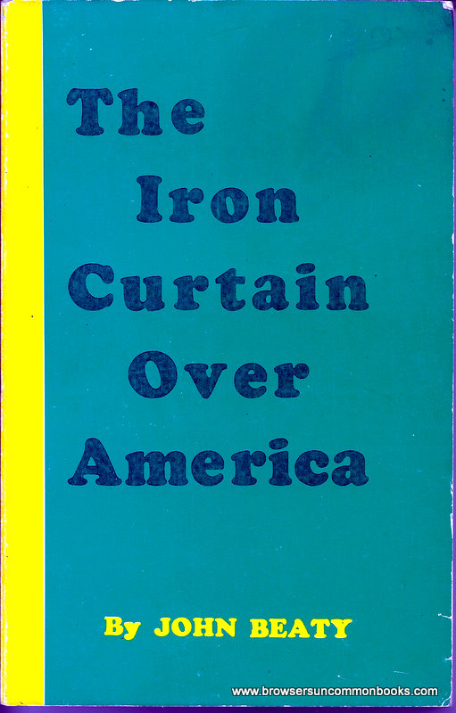 Iron Curtain Over America By John Beaty