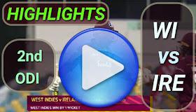 WI vs IRE 2nd ODI 2020