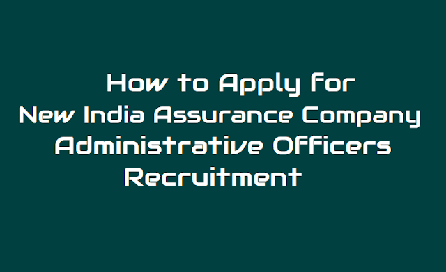 New India Assurance Company Administrative Officers