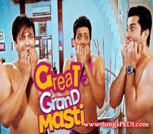 Great Grand Masti Songs.pk | Great Grand Masti movie songs | Great Grand Masti songs pk mp3 free download