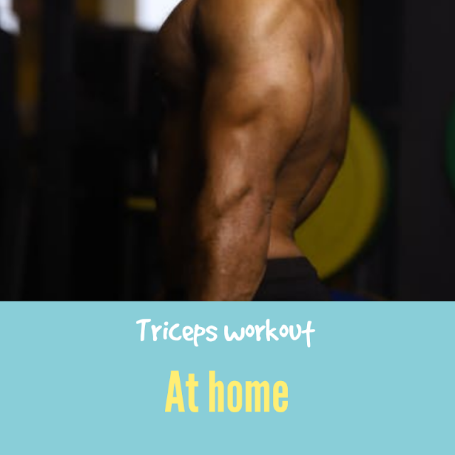 How to do Triceps workout at home