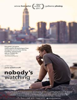 Nadie nos mira  Nobody's Watching   2017