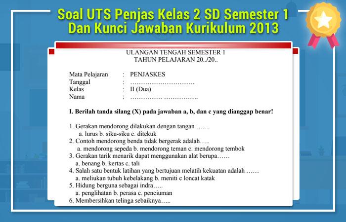 Soal UTS Penjas Kelas 2 SD Semester 1 Dan Kunci Jawaban ...
