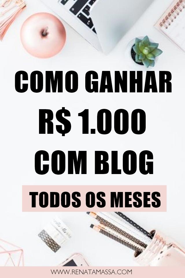 como ganhar mil reais com blog renata massa