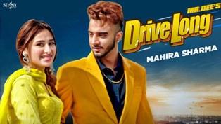 Drive Long Lyrics - Mr.Dee Ft. Mahira Sharma