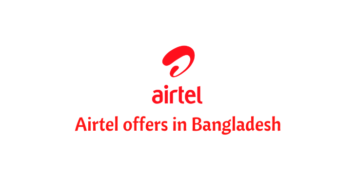 airtel offers in bangladesh