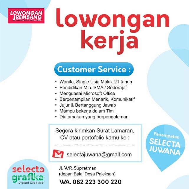 Lowongna Kerja Customer Service Selecta Grafika Penempatan Juwana Pati