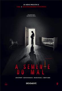 A Semente do Mal - Poster & Trailer