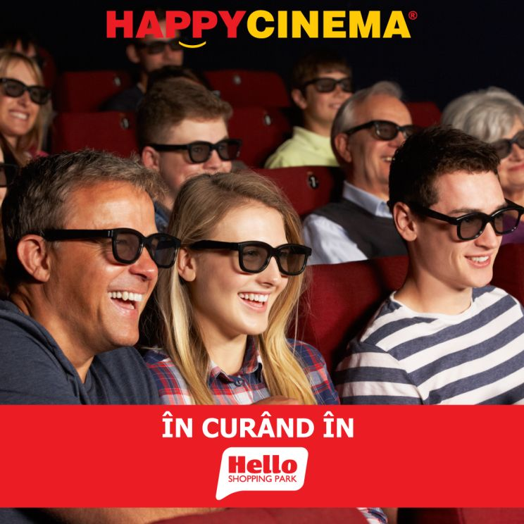 Se deschide noul cinematograf HAPPYCINEMA® din Hello Shopping Park Bacau!