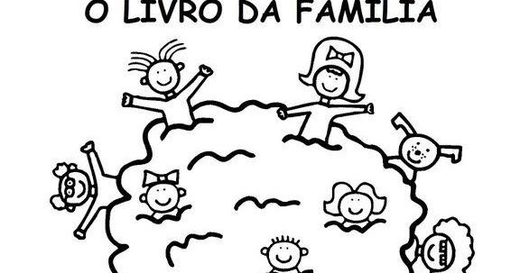 O Livro Da Familia Para Colorir Ajuda A Desenvolver A
