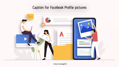 Here are the Best Popular Captions for Facebook Profile Pictures