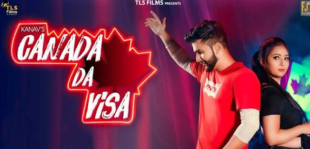 Canada Da Visa Lyrics - Kanav