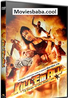 Kill 'em All (2012) Full Movie Dual Audio Hindi BRRip 720p