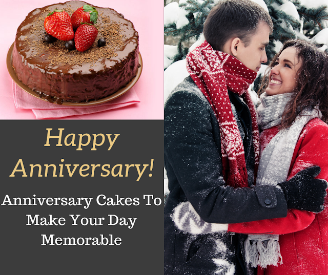 7 Types of Anniversary Cakes To Make Your Day Memorable