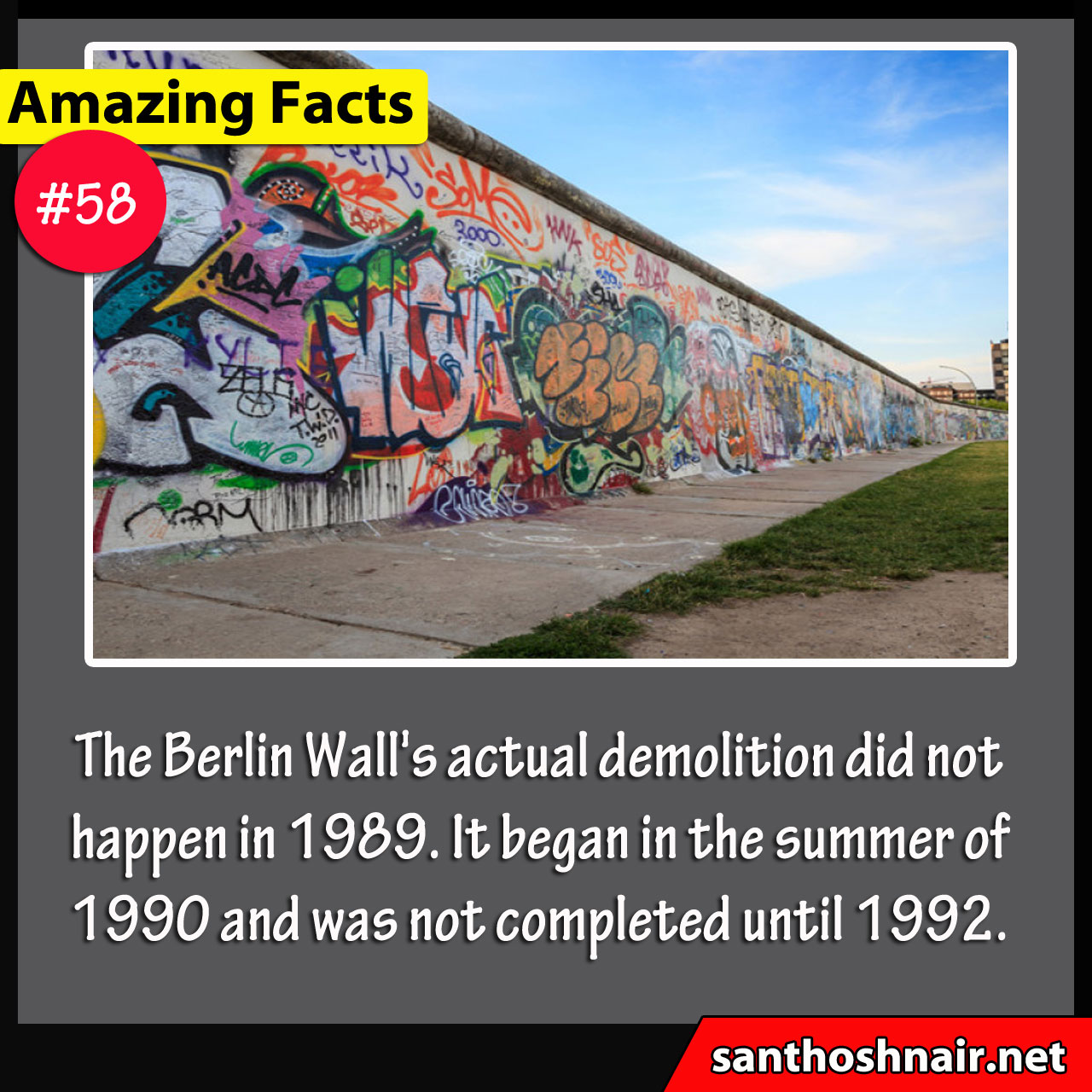 Amazing Facts #58 - Berlin Wall