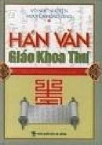 Hán Văn Giáo Khoa Thư - Võ Như Nguyện, Nguyễn Hồng Giao