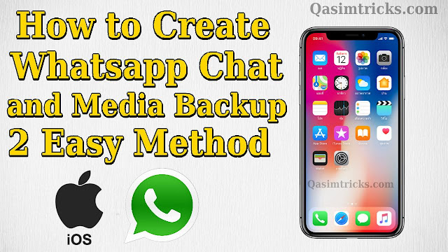 How to backup and restore Whatsapp chats and media on iPhone easily