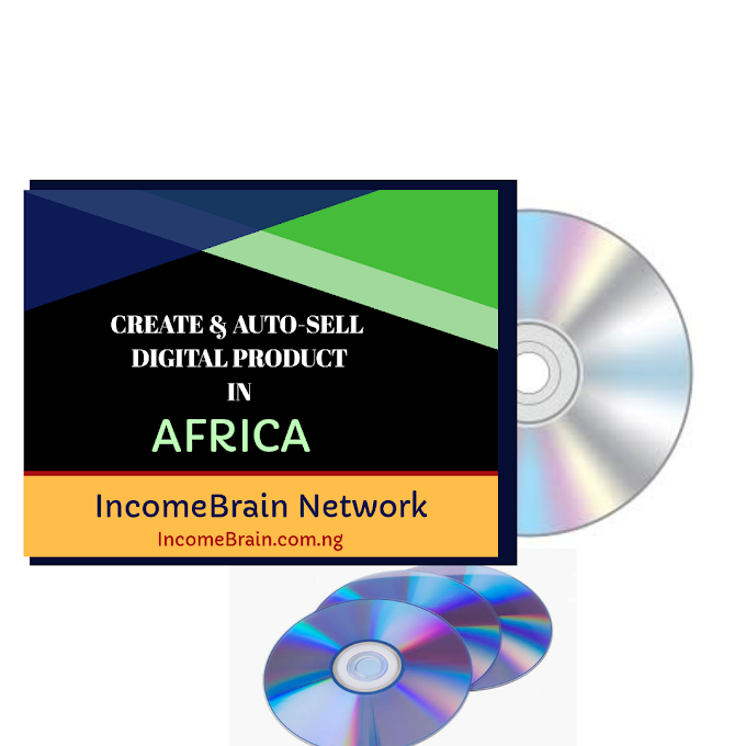 [Complete Video Tutorial] How To Create And Sell Your Digital Products Online In Nigeria, Africa