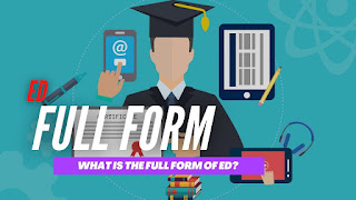 What Is The Full Form Of Ed?