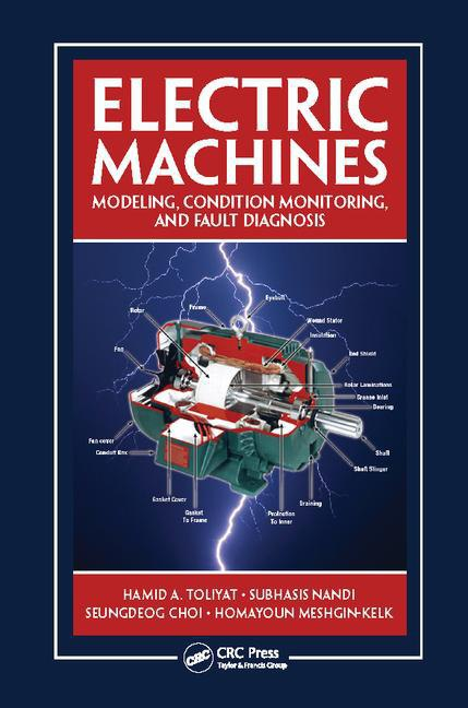 DOWNLOAD ELECTRICAL MACHINE MODELING CONDITION MONITORING AND FAULT DIAGNOSIS BOOK PDF