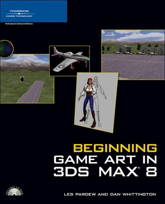 Beginning Game Art In 3DS Max 8. Thomson