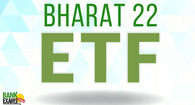 Bharat 22 Exchange Traded Fund