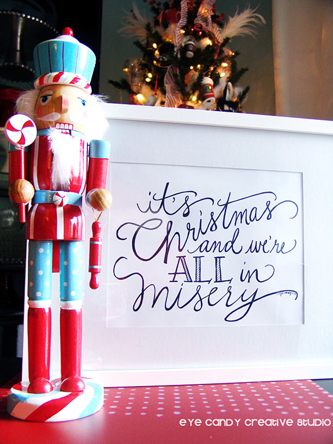 christmas vacation, it's christmas & we're all in misery, hand lettered