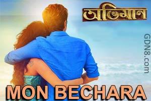 MON BECHARA - ABHIMAAN | Jeet, Sayantika Banerjee