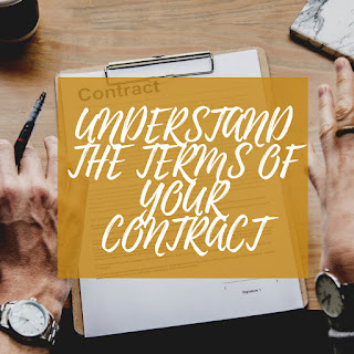 Understand the Terms of your Contract