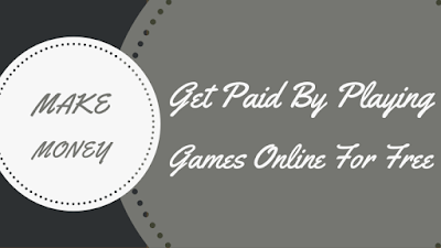 Get paid by playing games online for free
