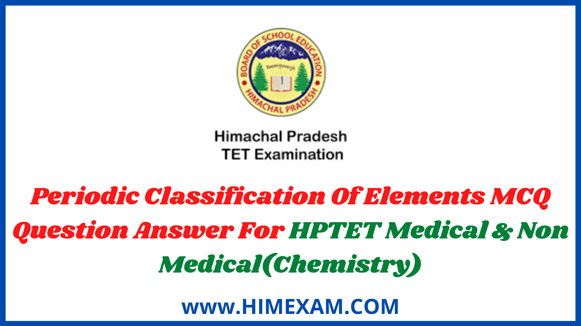 Periodic Classification Of Elements MCQ Question Answer For HPTET