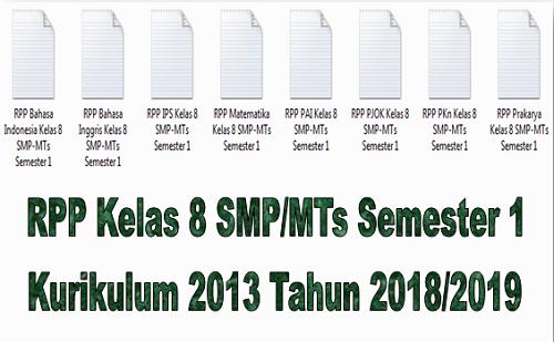 RPP Kelas 8 SMP/MTs Semester 1 Kurikulum 2013 Tahun 2018/2019