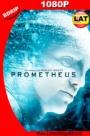 Prometeo (2012) Latino HD BDRIP 1080P ()