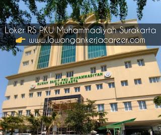 Karir Lowongan Kerja RS PKU Muhammadiyah Surakarta Solo 2020