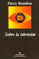 Pierre Bourdieu: Televisión, poder y dominación